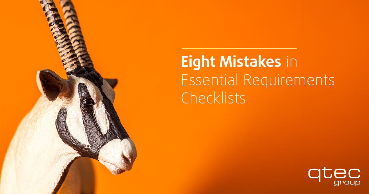 Eight Mistakes in Essential Requirements Checklists| qtec-group