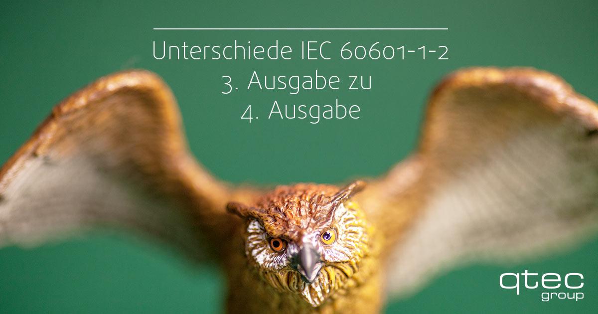 Unterschiede IEC 60601-1-2 3. Ausgabe zu 4. Ausgabe