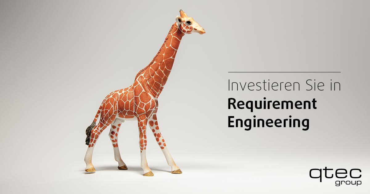 Giraffe mit Text:Investieren Sie in Requirement Engineering