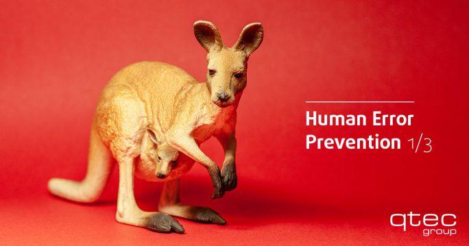 qtec | Human Error Prevention Teil 1