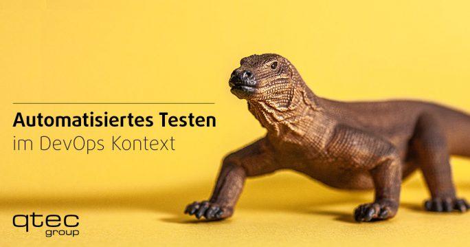 qtec | Automatisiertes Testen im DevOps Kontext