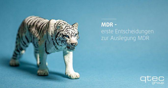 qtec | Erste Entscheidung zur Auslegung MDR