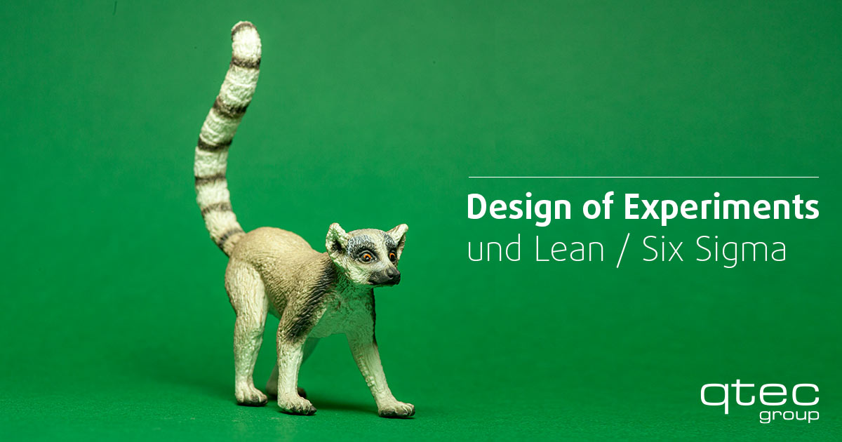 qtec – Design of Experiments und Lean / Six Sigma