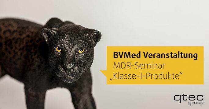 qtec BVMed Sonderveranstaltung Klasse-I-Medizinprodukte MDR