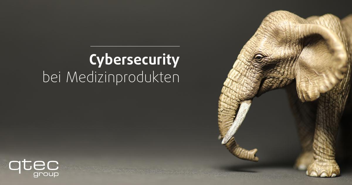qtec Blogbeitrag Cybersicherheit bei Medizinprodukten